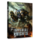 WH40k: Codex, Imperial Knights